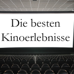 Timos beste Kinoerlebnisse - Teil 1
